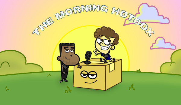 The Morning HotBox