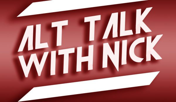 Alt Talk With Nick