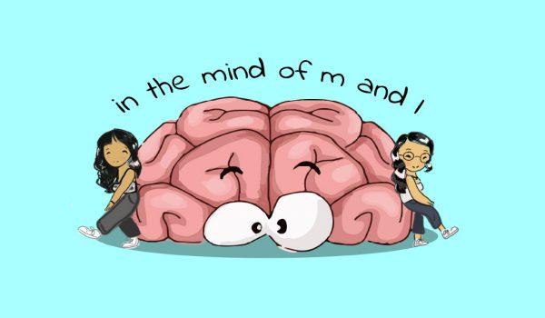 Inside the Mind of M & L
